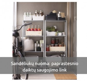 Sandėliukų nuoma Vilniuje